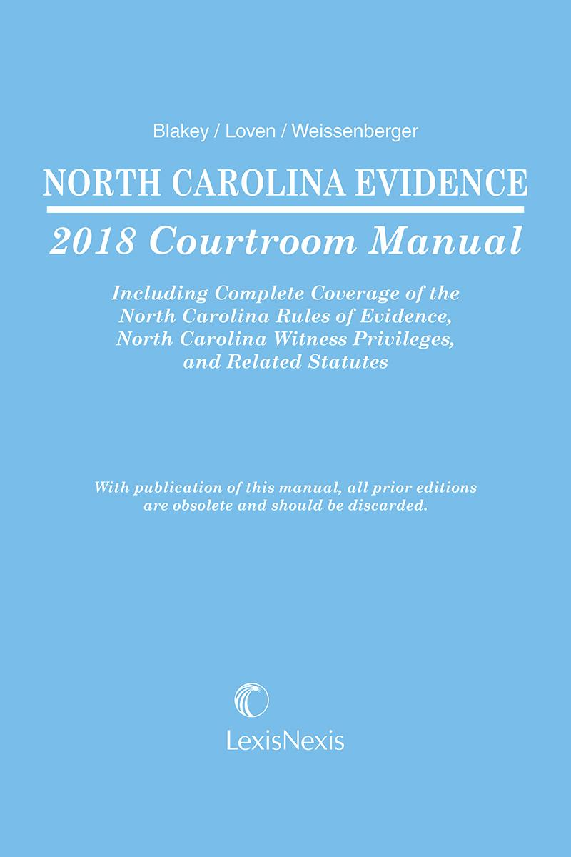 North Carolina Evidence Courtroom Manual