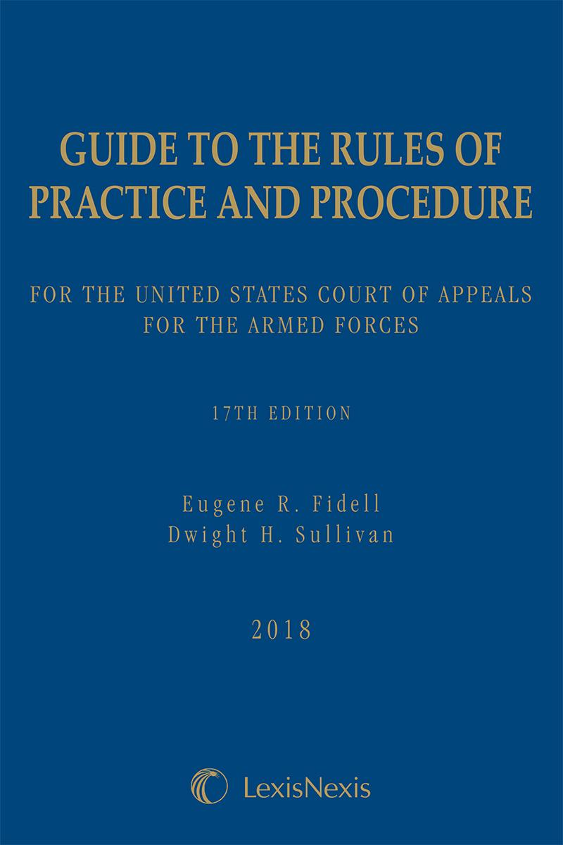 Guide to the Rules of Practice and Procedure for the United States Court of Appeals for the Armed Forces