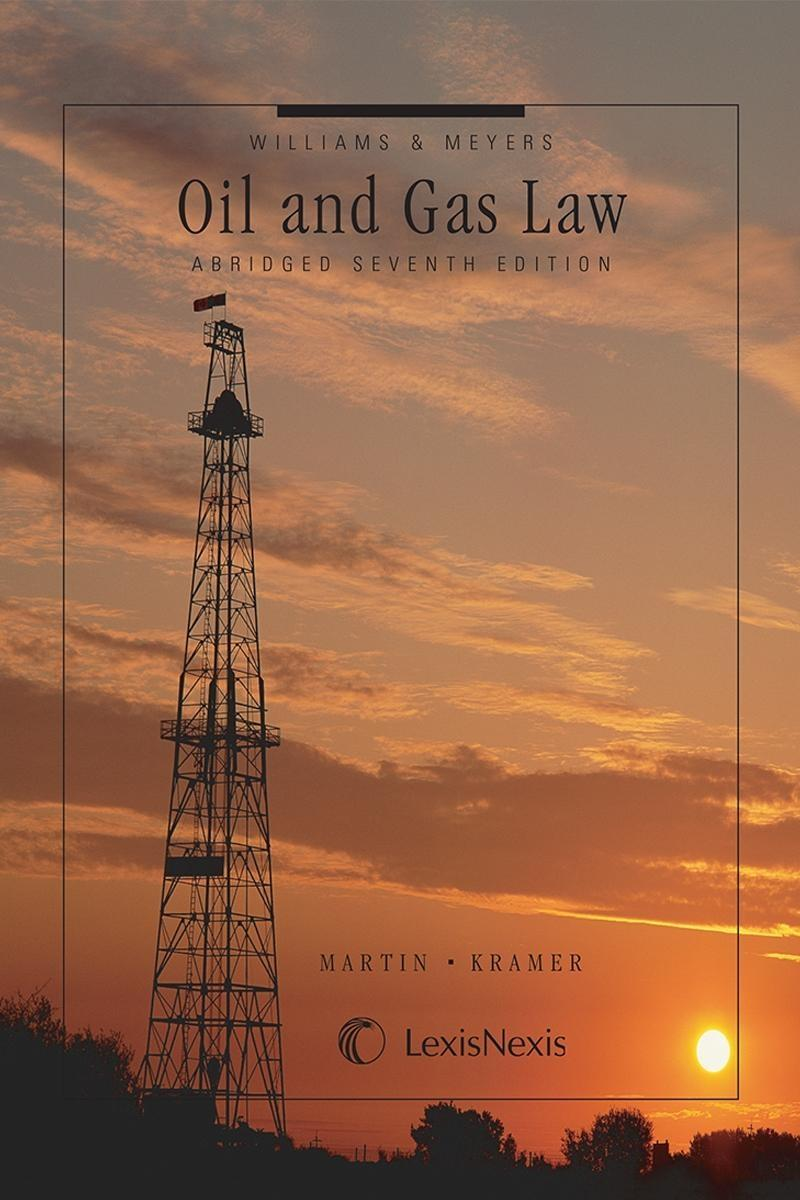 Williams & Meyers, Oil and Gas Law Abridged
