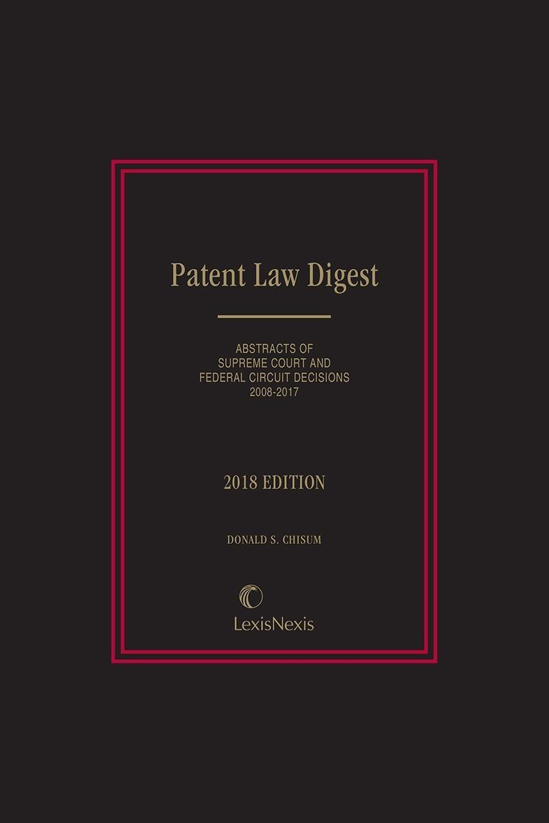 Patent Law Digest | LexisNexis Store