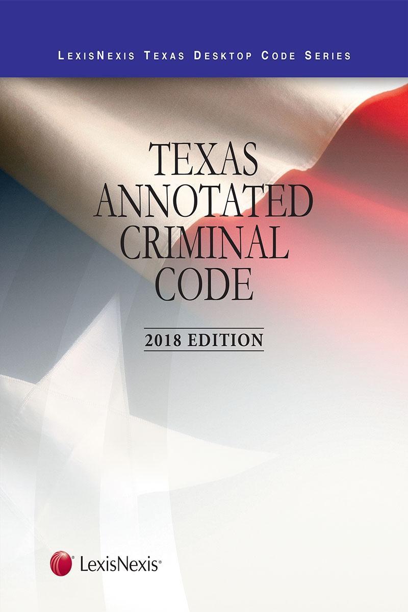 Texas Annotated Criminal Code   LexisNexis Store