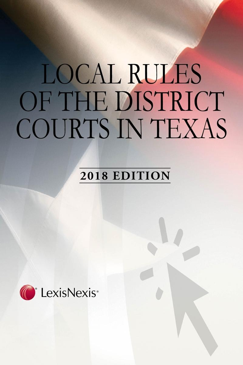 Local Rules of the District Courts in Texas | LexisNexis Store