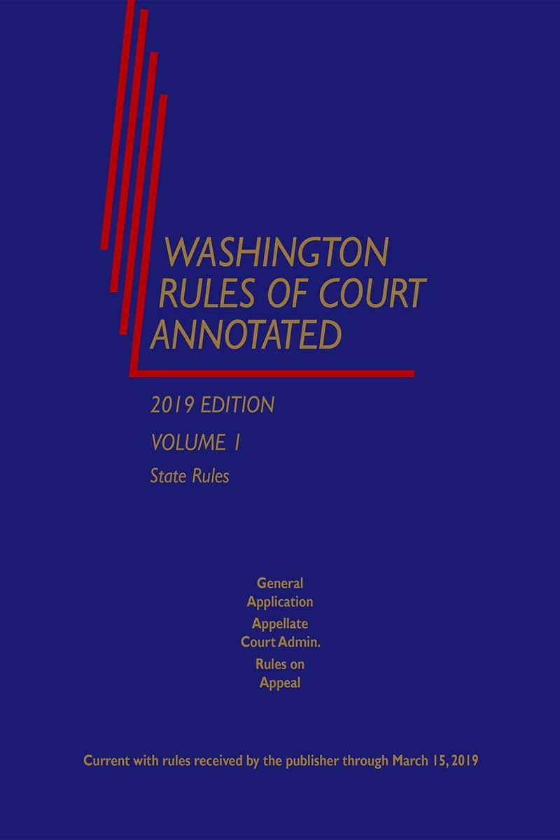 Washington Rules of Court Annotated (State, Federal and
