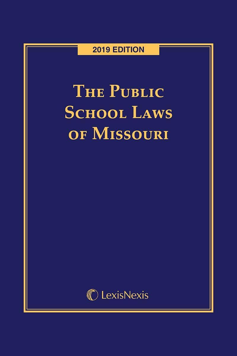 The Public School Laws of Missouri   LexisNexis Store