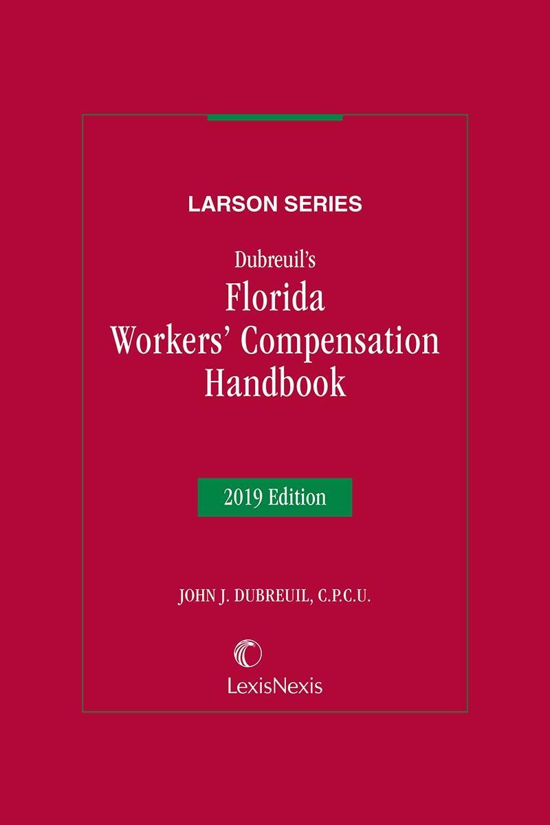 Dubreuil S Florida Workers Compensation Handbook Lexisnexis Store