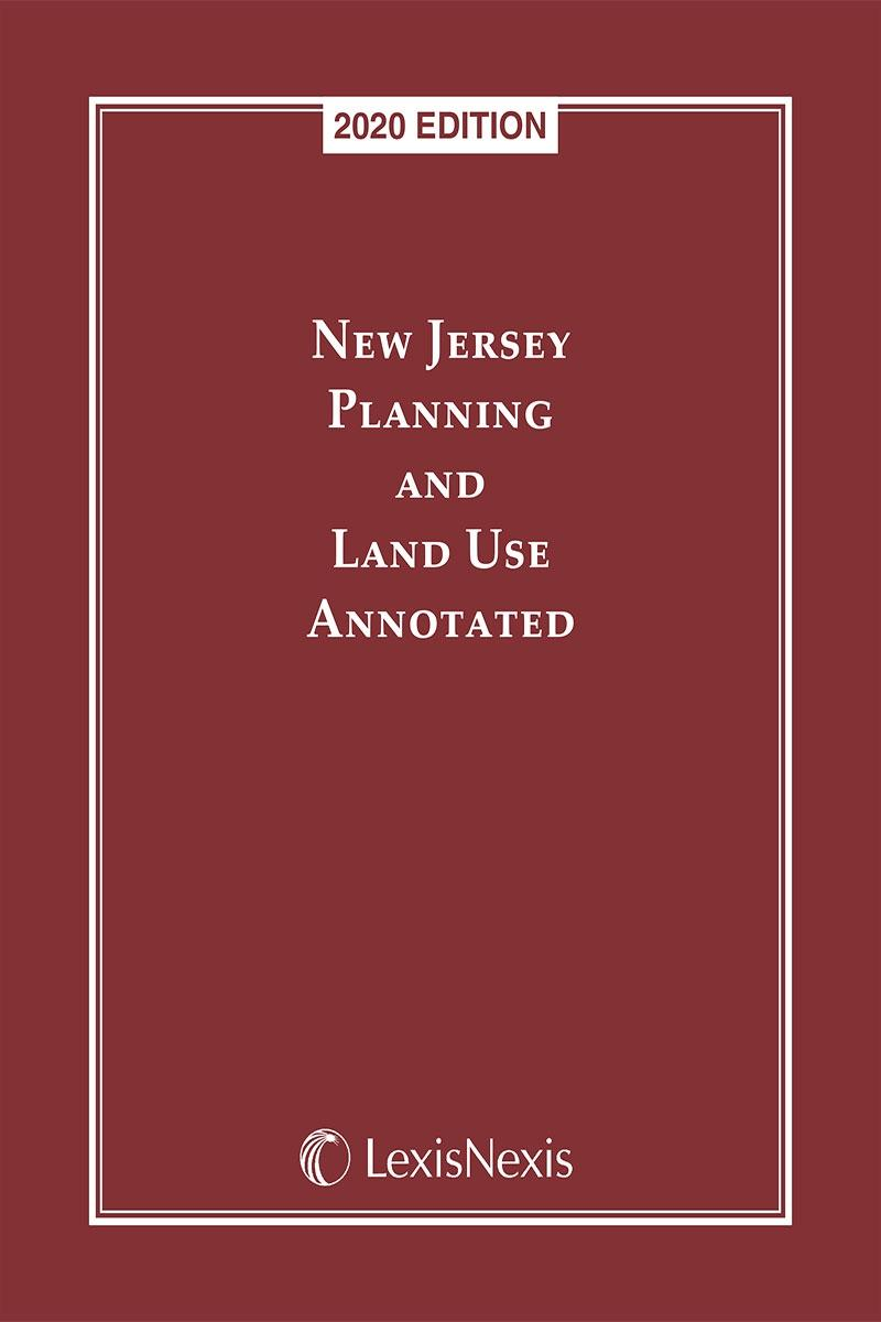 New Jersey Planning and Land Use Annotated