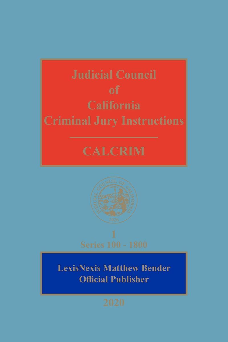 Judicial Council of California Criminal Jury Instructions