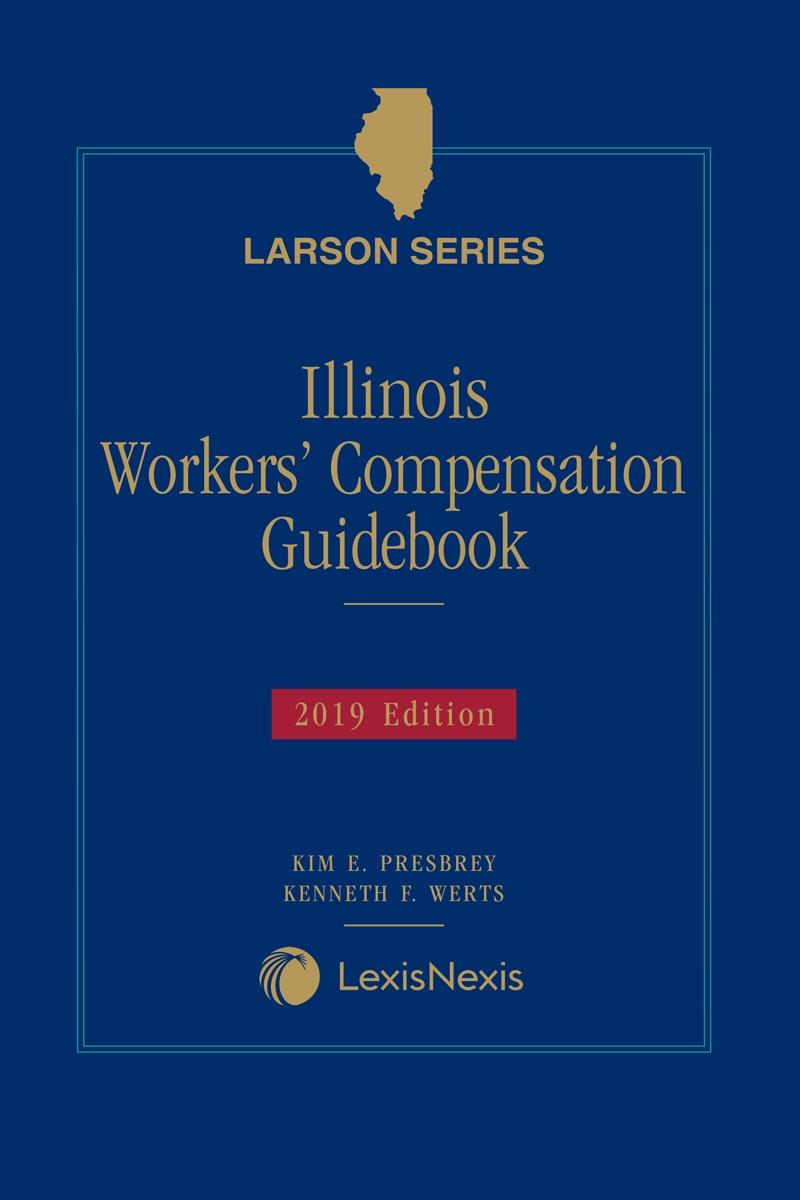 Illinois Workers' Compensation Guidebook   LexisNexis Store