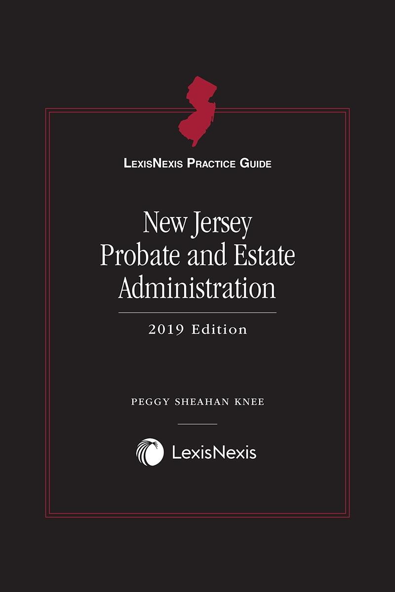 LexisNexis Practice Guide New Jersey Probate And Estate