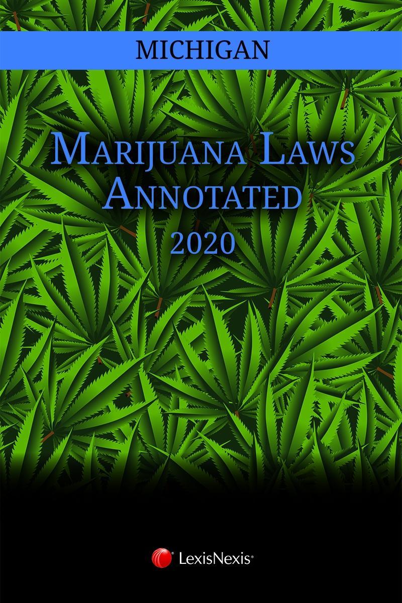 Michigan Marijuana Laws Annotated