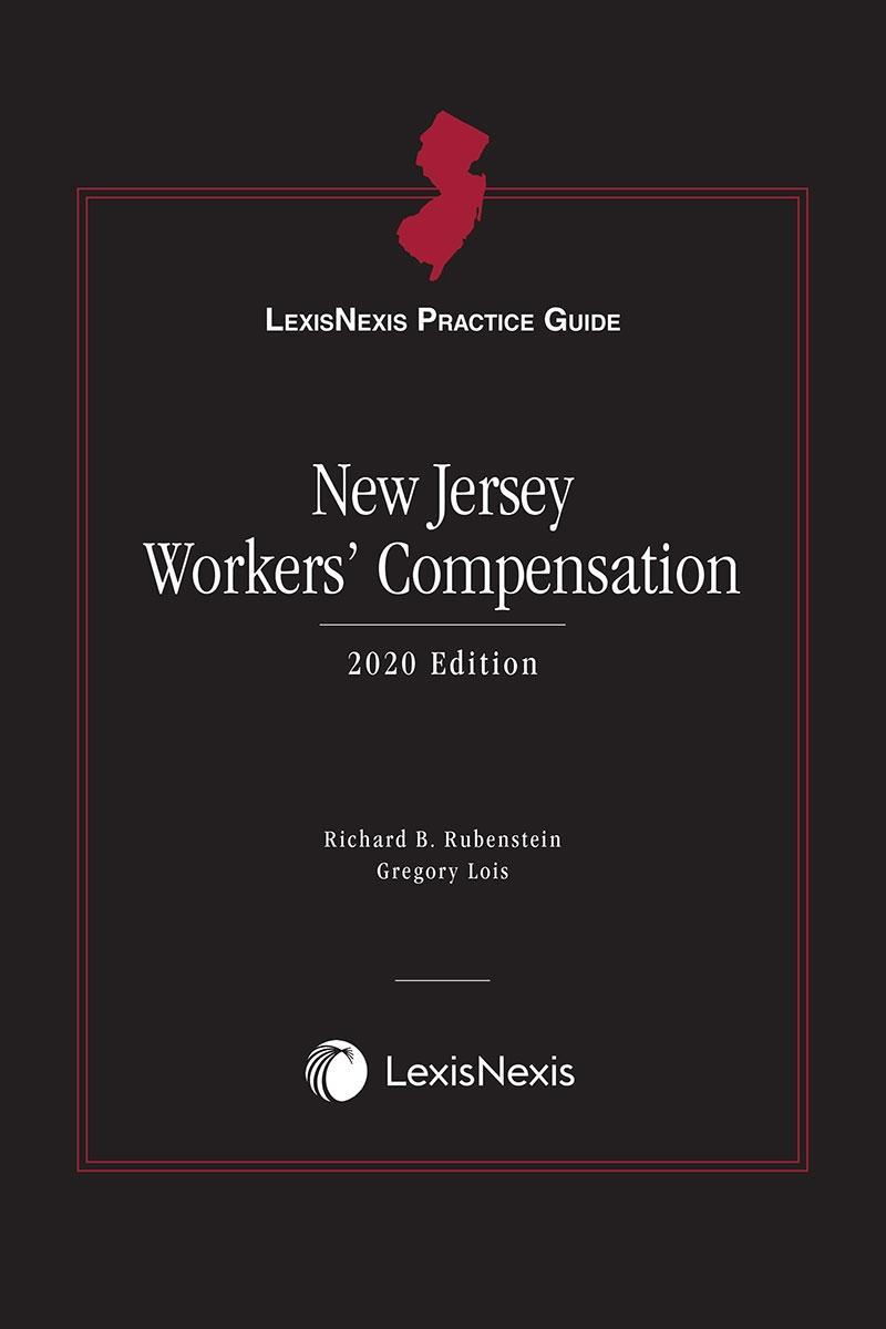 LexisNexis Practice Guide: New Jersey Workers' Compensation