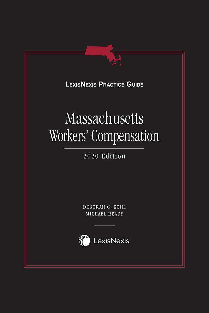 Lexisnexis Practice Guide Massachusetts Workers Compensation Lexisnexis Store