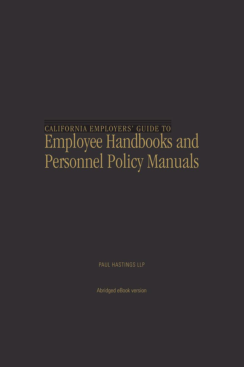California Employers\' Guide to Employee Handbooks and Personnel ...