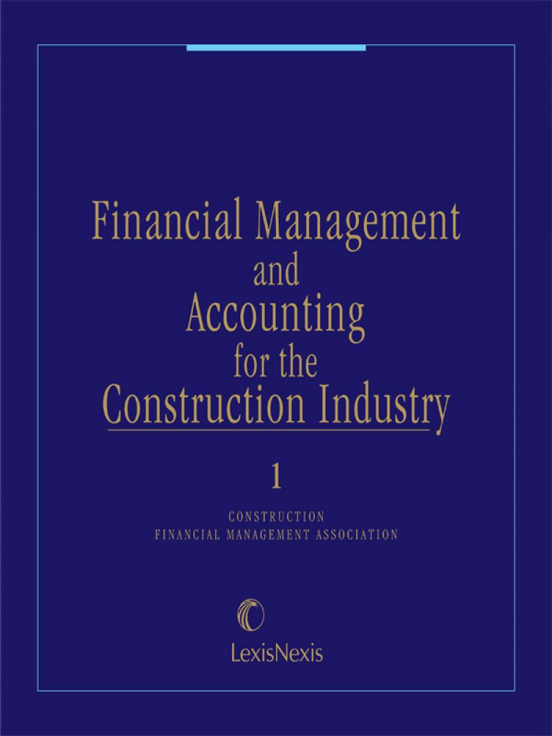 Financial Management and Accounting for the Construction Industry