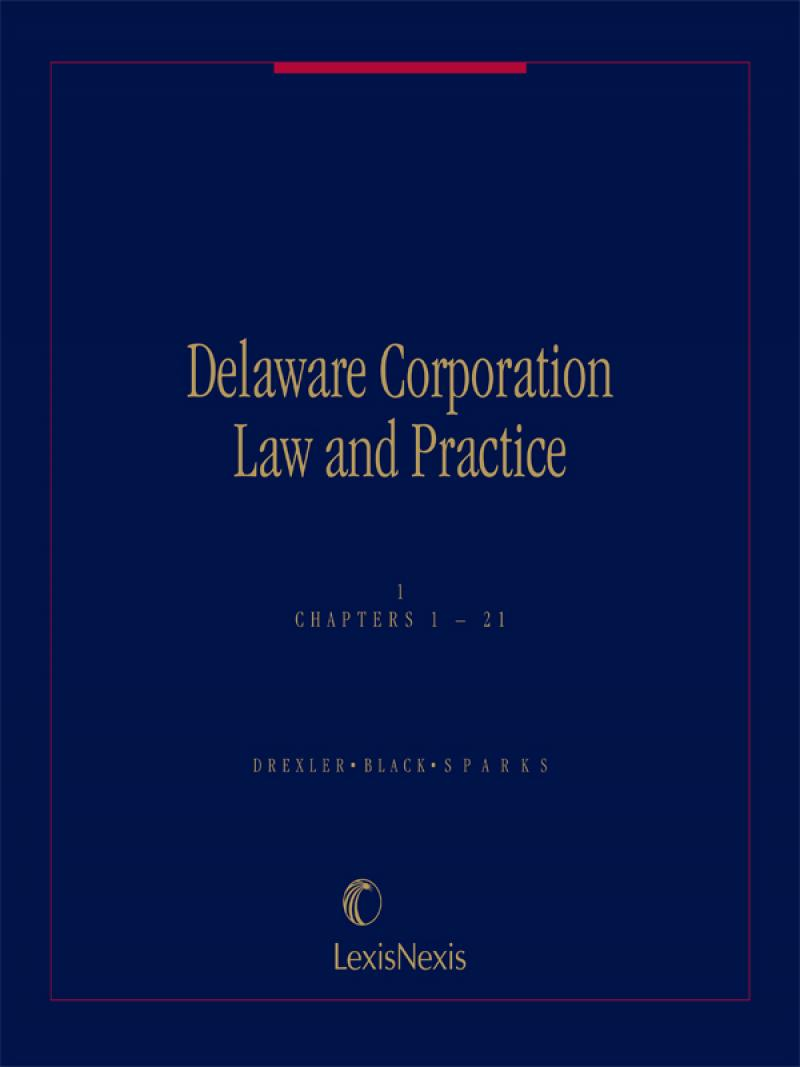 Delaware Corporation Law and Practice