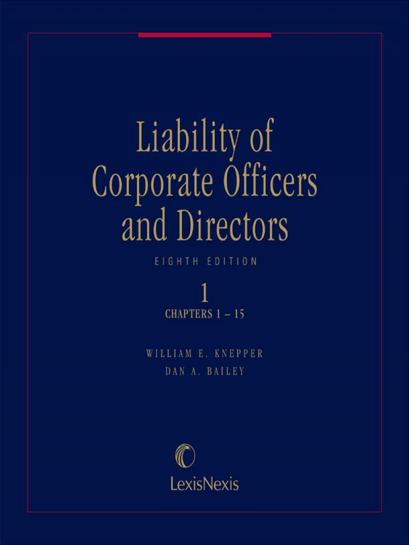 Liability of Corporate Officers and Directors, Eighth Edition