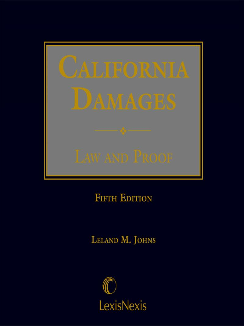 California Damages: Law and Proof