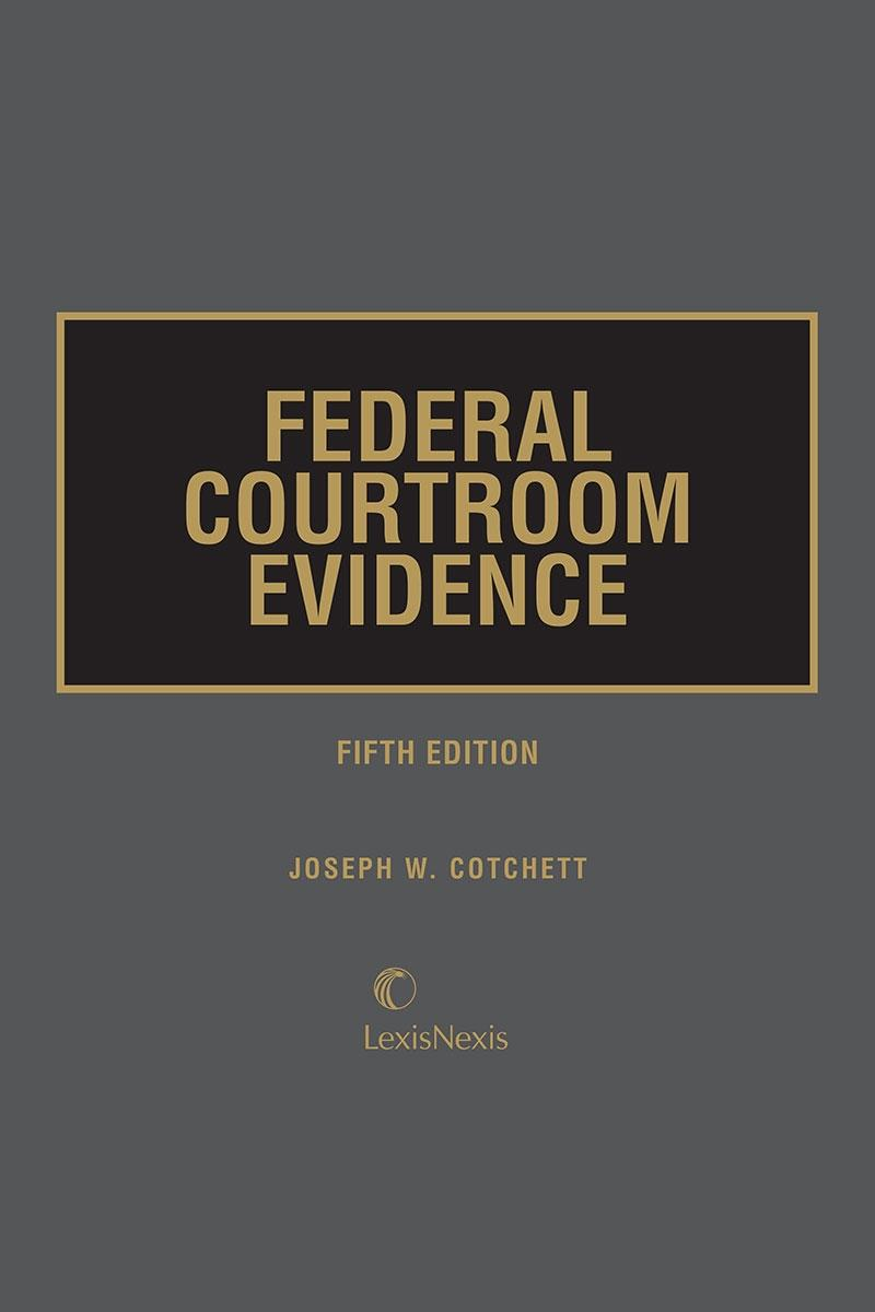 Federal Courtroom Evidence