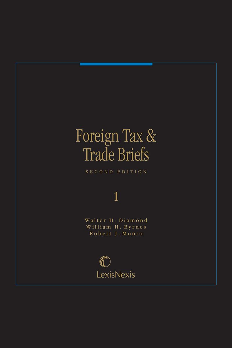 Foreign Tax & Trade Briefs | LexisNexis Store