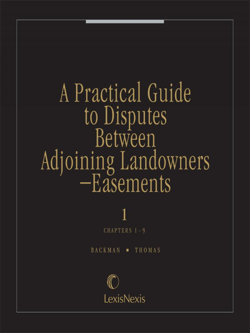 A Practical Guide to Disputes Between Adjoining Landowners - Easements