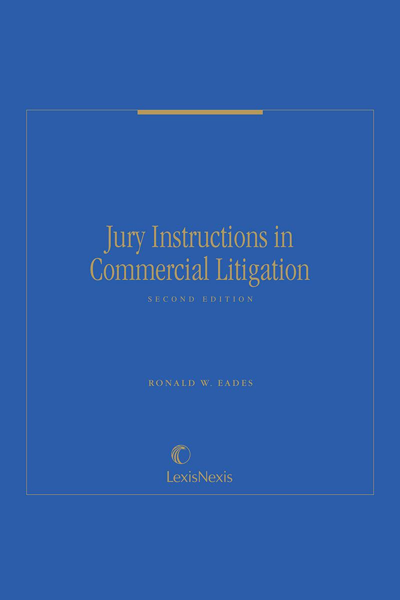 Jury Instructions in Commercial Litigation