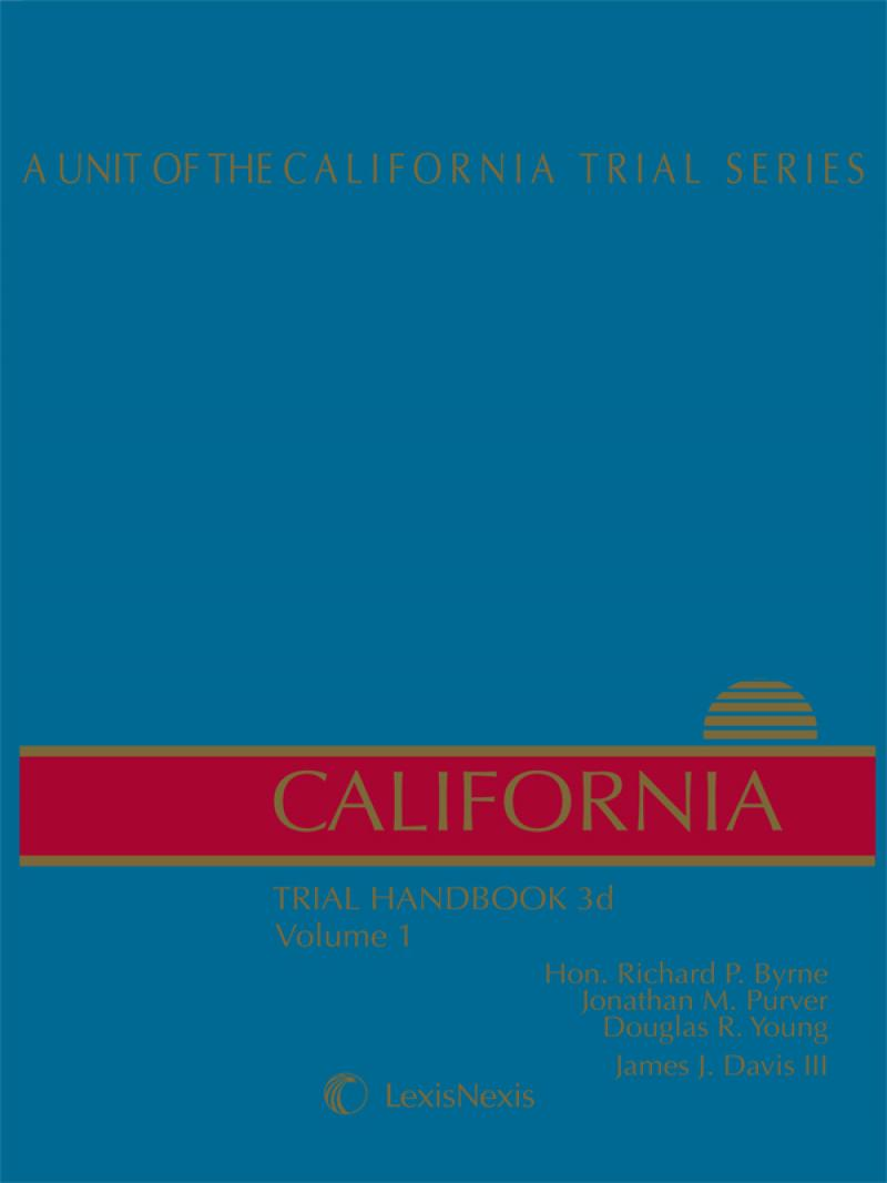 California Trial Handbook, Third Edition