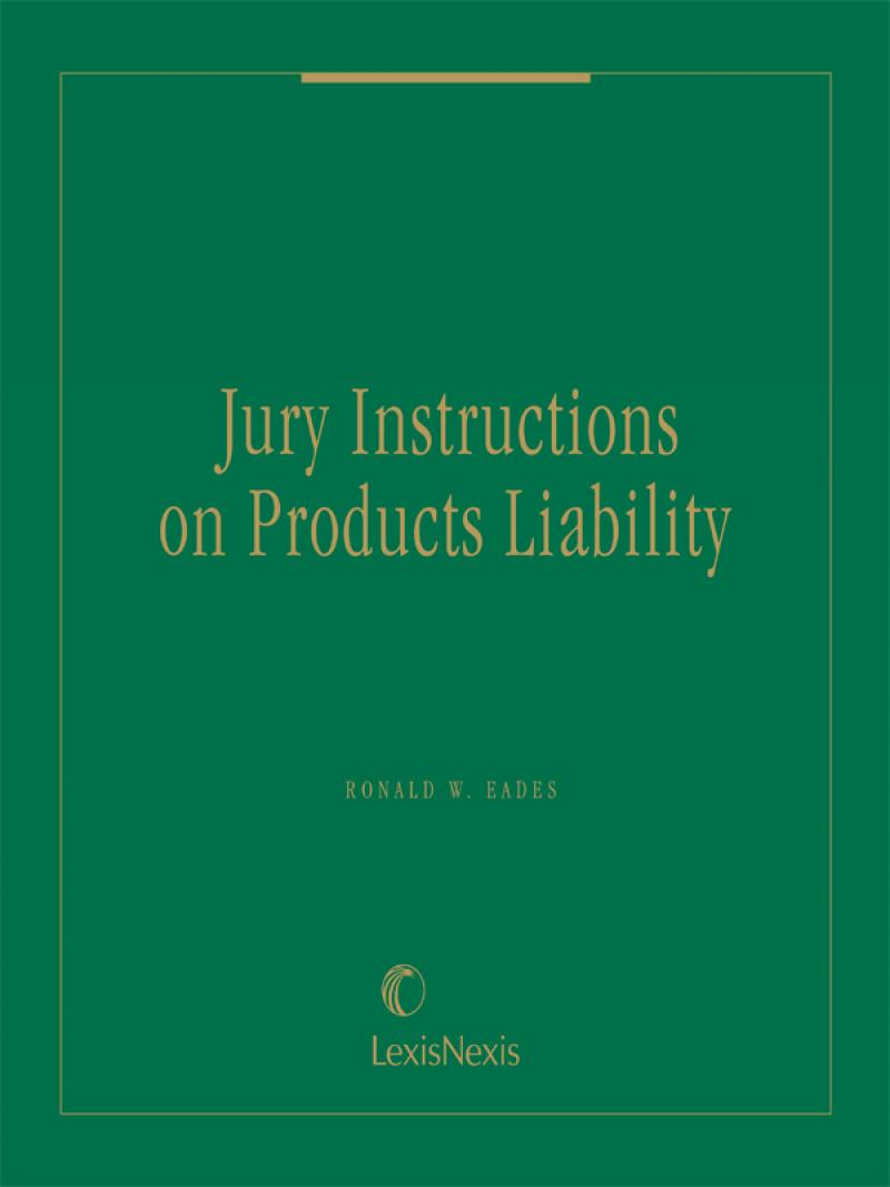 Jury Instructions On Products Liability Lexisnexis Store