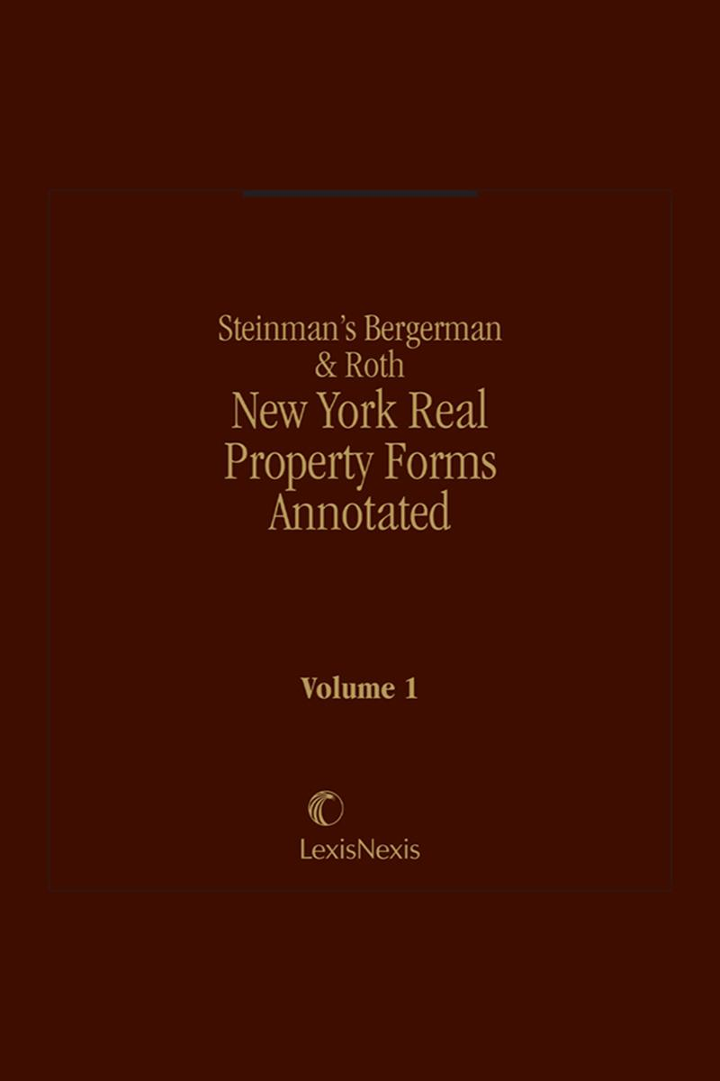 Steinman's Bergerman and Roth, New York Real Property Forms Annotated
