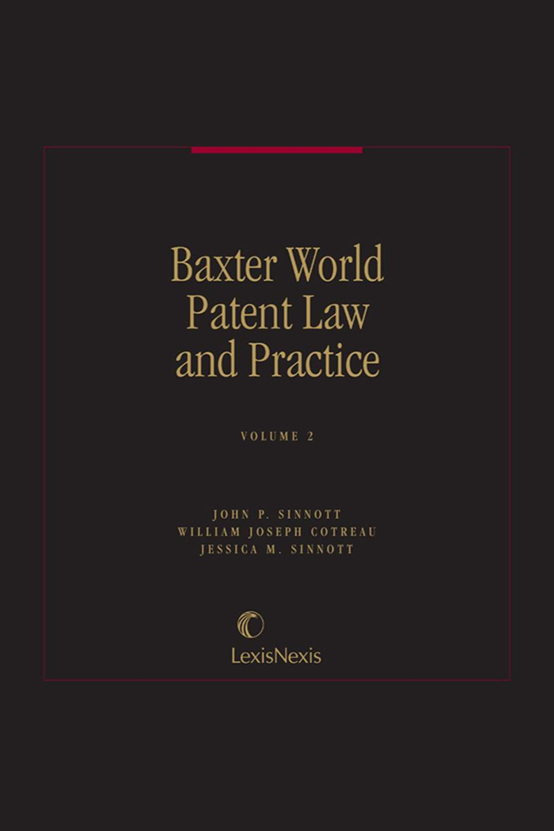 Baxter, World Patent Law and Practice: Volumes 2, 2A, and 2A, Part ...