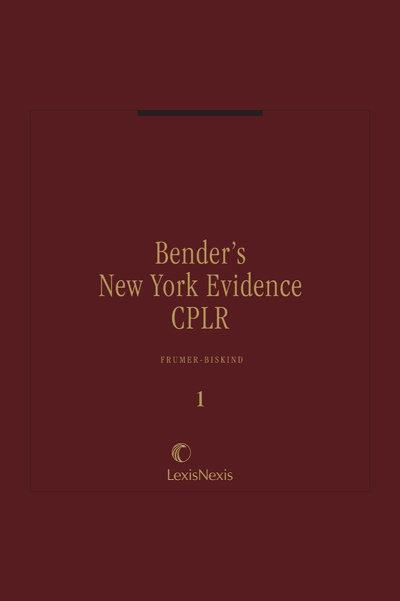 Bender's New York Evidence