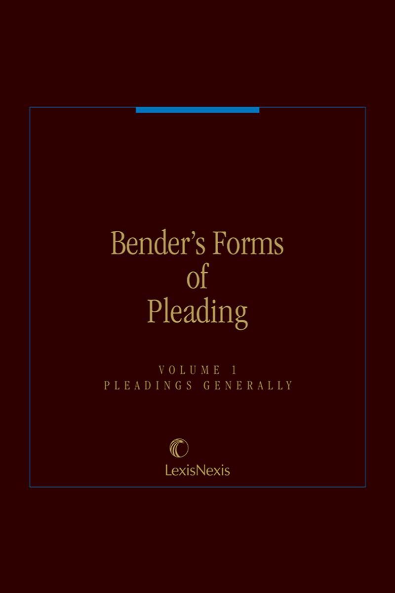 Benders Forms Of Pleading Lexisnexis Store