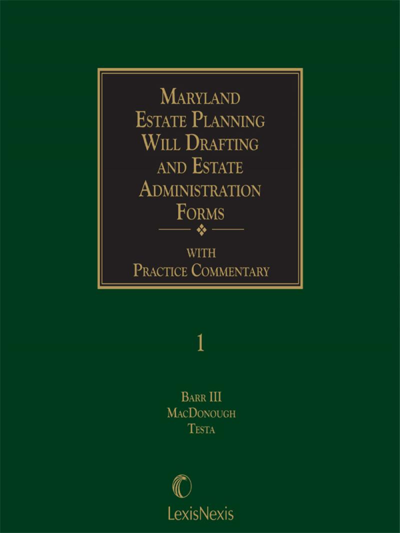 Maryland Estate Planning, Will Drafting and Estate Administration Forms