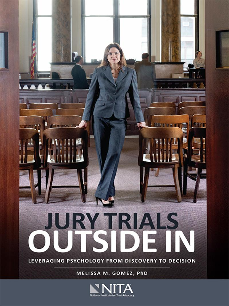 Jury Trials Outside In, First Edition (NITA)