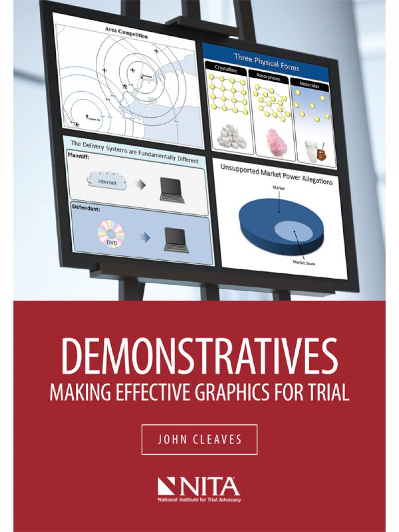 Demonstratives: Making Effective Graphics for Trial
