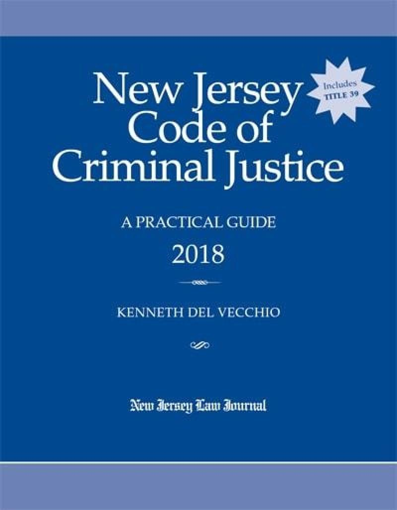 New jersey code of criminal justice a practical guide lexisnexis new jersey code of criminal justice a practical guide fandeluxe Image collections