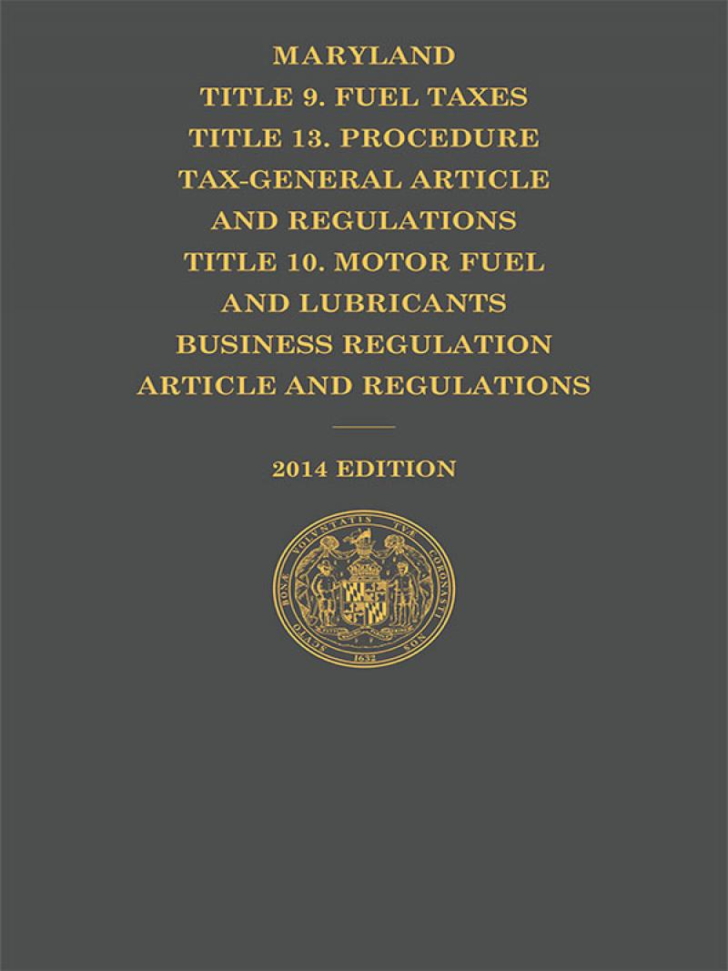 maryland title 10 motor fuel title 9 title 13 tax gen
