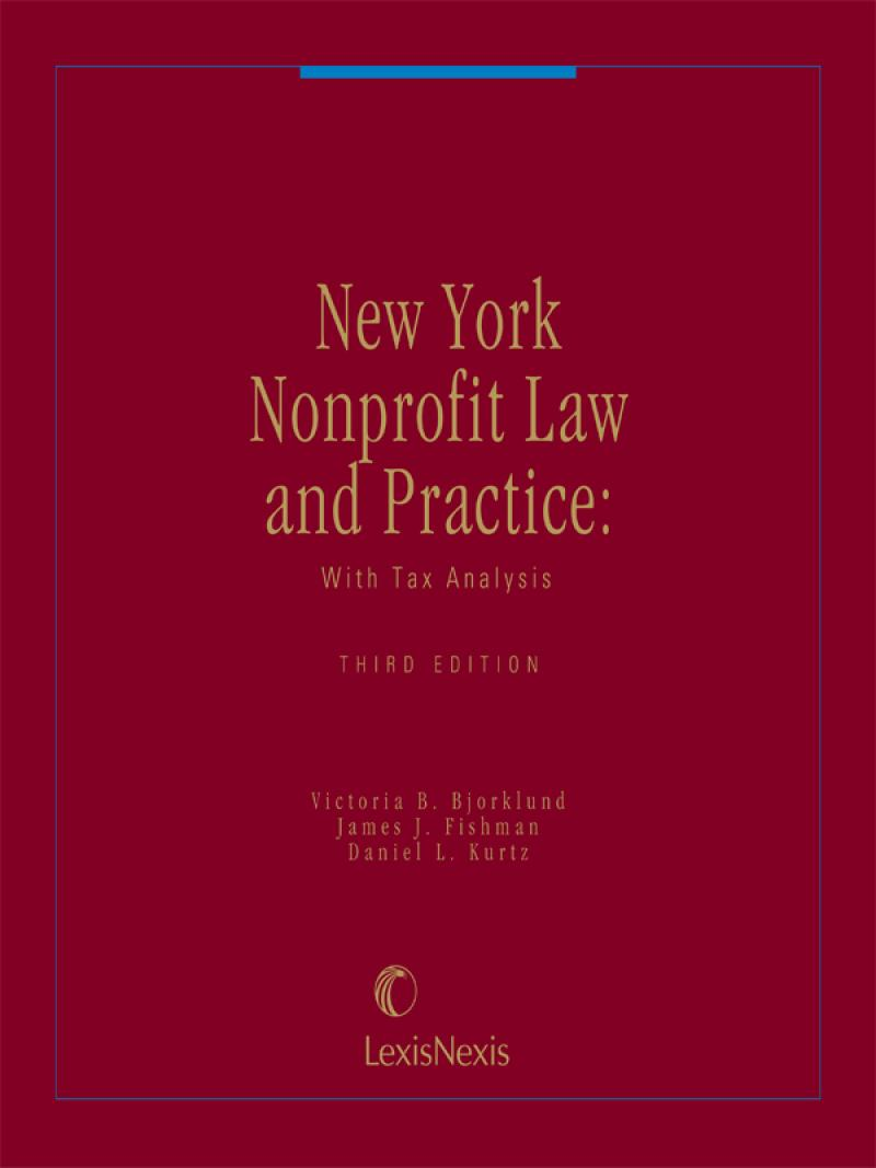 New York Nonprofit Law and Practice: With Tax Analysis