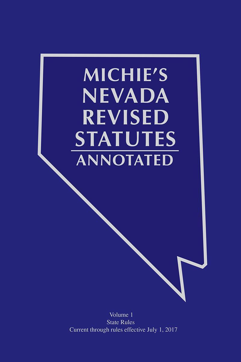 Nevada Revised Statutes >> Michie's Nevada Revised Statutes Annotated: Court Rules Annotated | LexisNexis Store