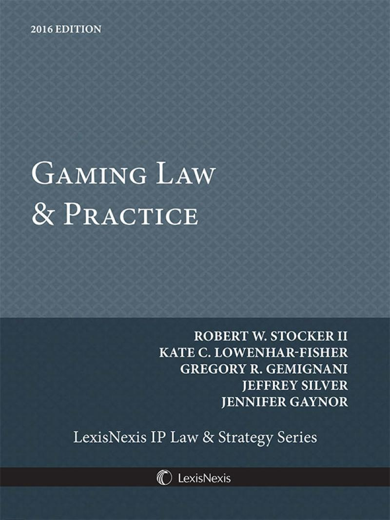 Gaming Law & Practice