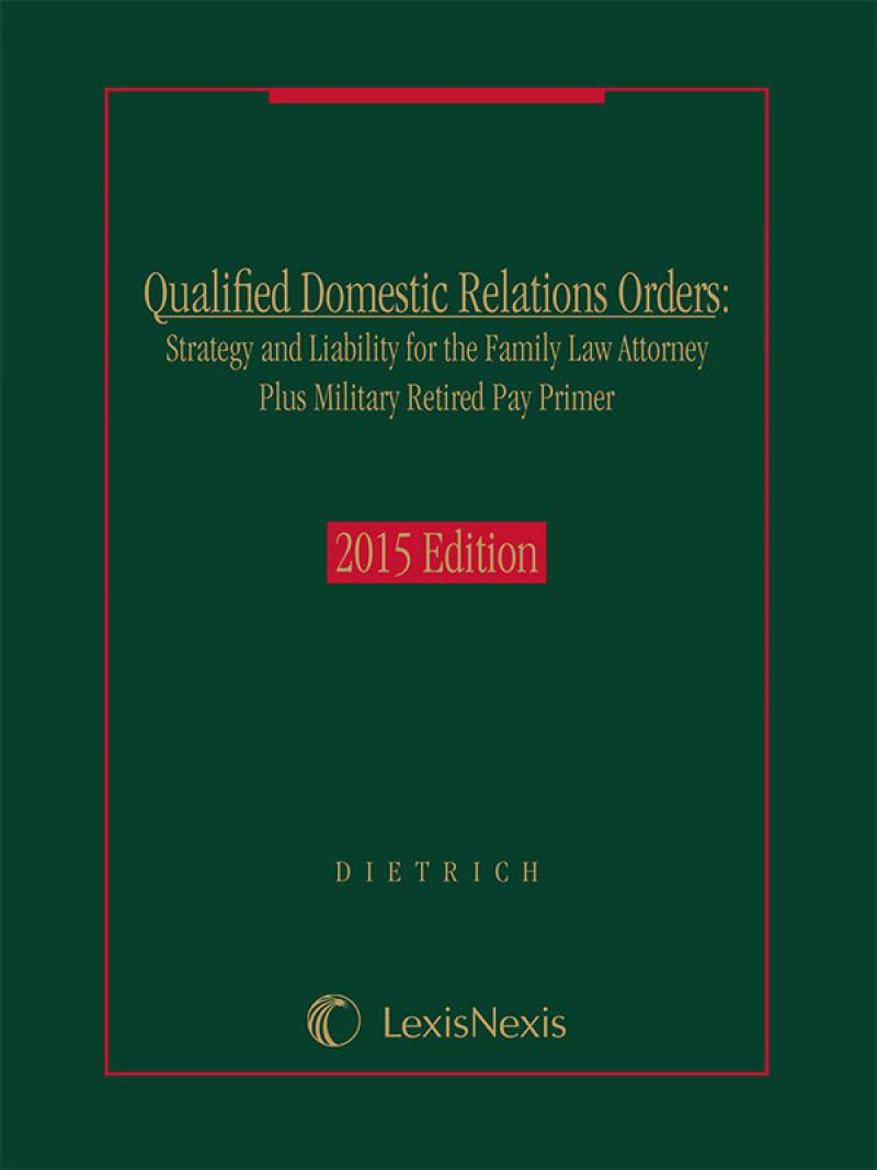 Qualified Domestic Relations Orders: Strategy and Liability for ...