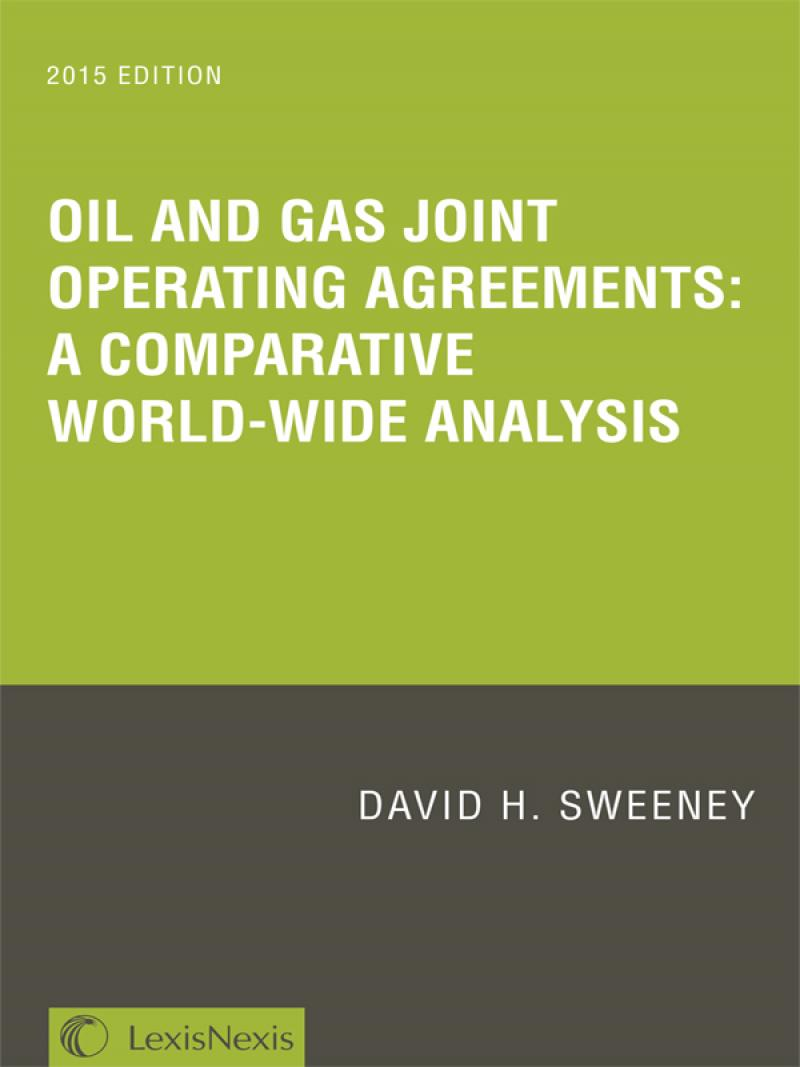 Oil and Gas Joint Operating Agreements: New Print Edition