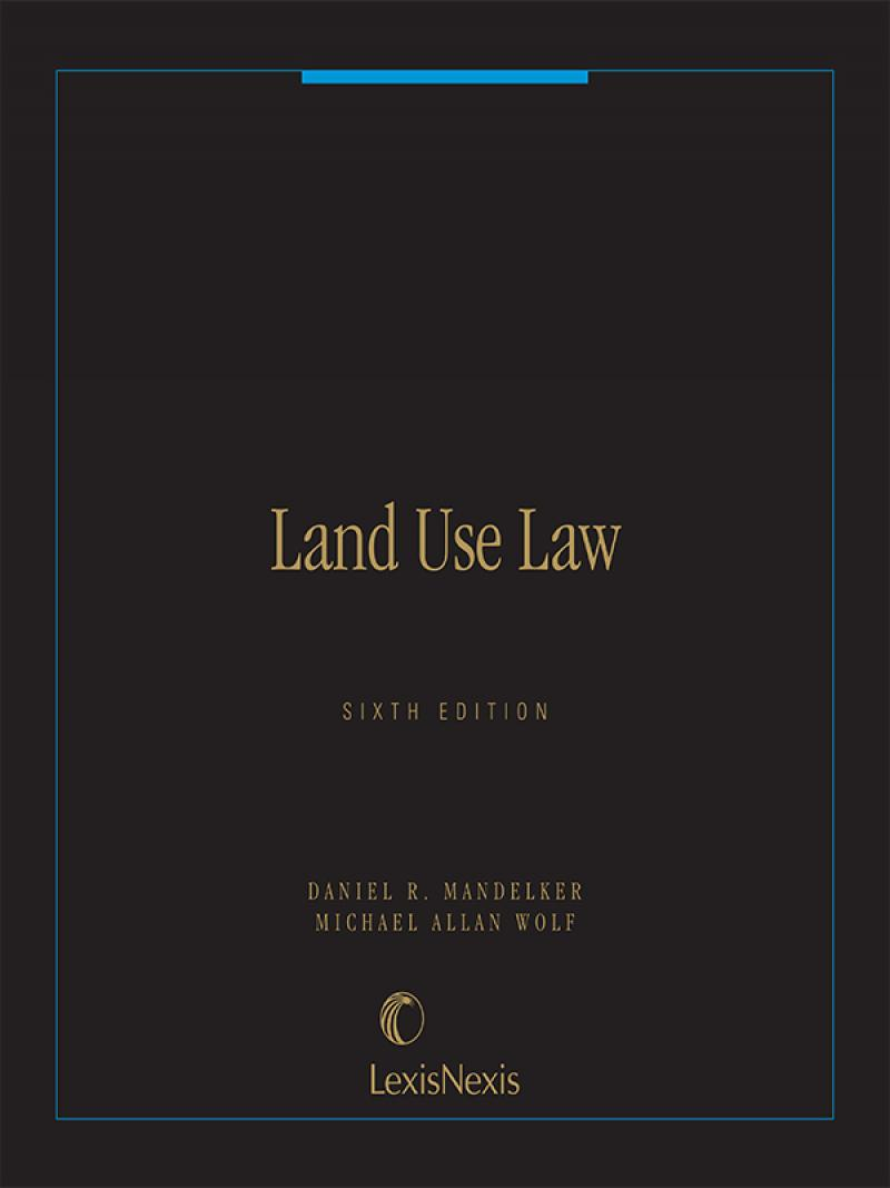 Land Use Law, Sixth Edition