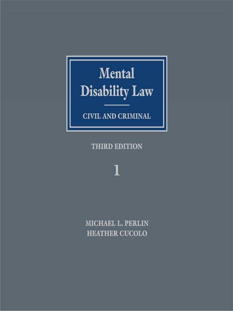Mental Disability Law: Civil and Criminal, Third Edition