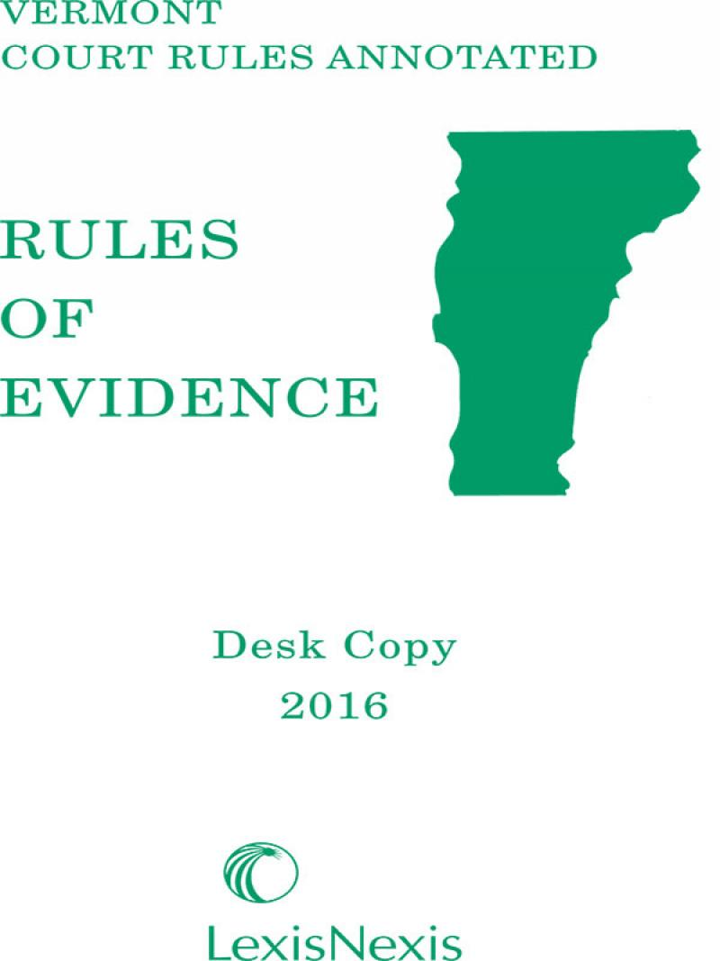 Vermont Rules of Evidence Desktop Copy