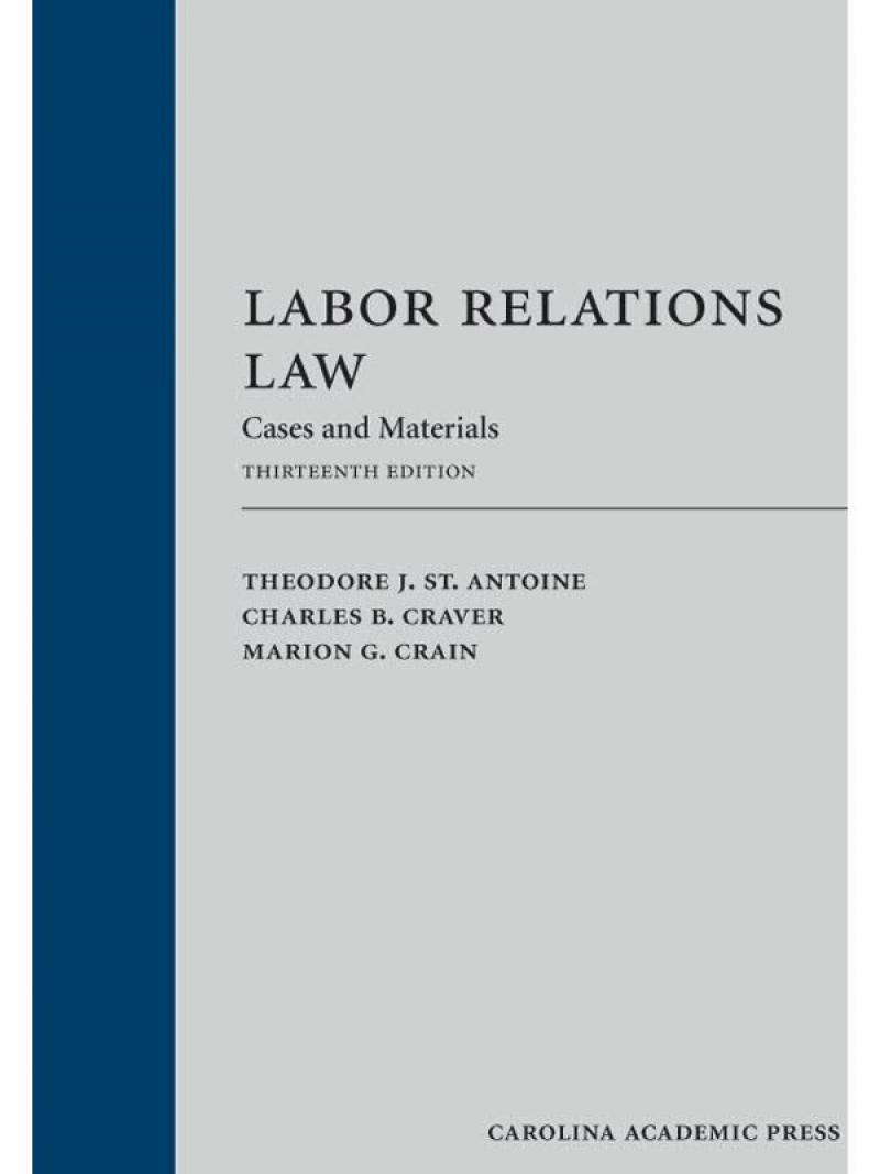 labor relations cases History of labor law in the united states refers to the  the central question in these cases was invariably whether workmen in  national labor relations.
