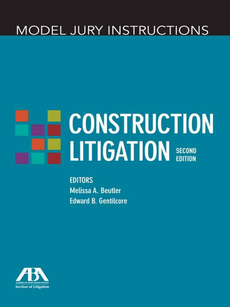 Model Jury Instructions Construction Litigation Lexisnexis Store