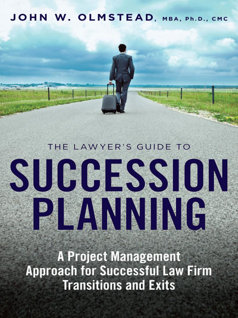 The Lawyers Guide To Succession Planning A Project Management - Law firm succession plan template