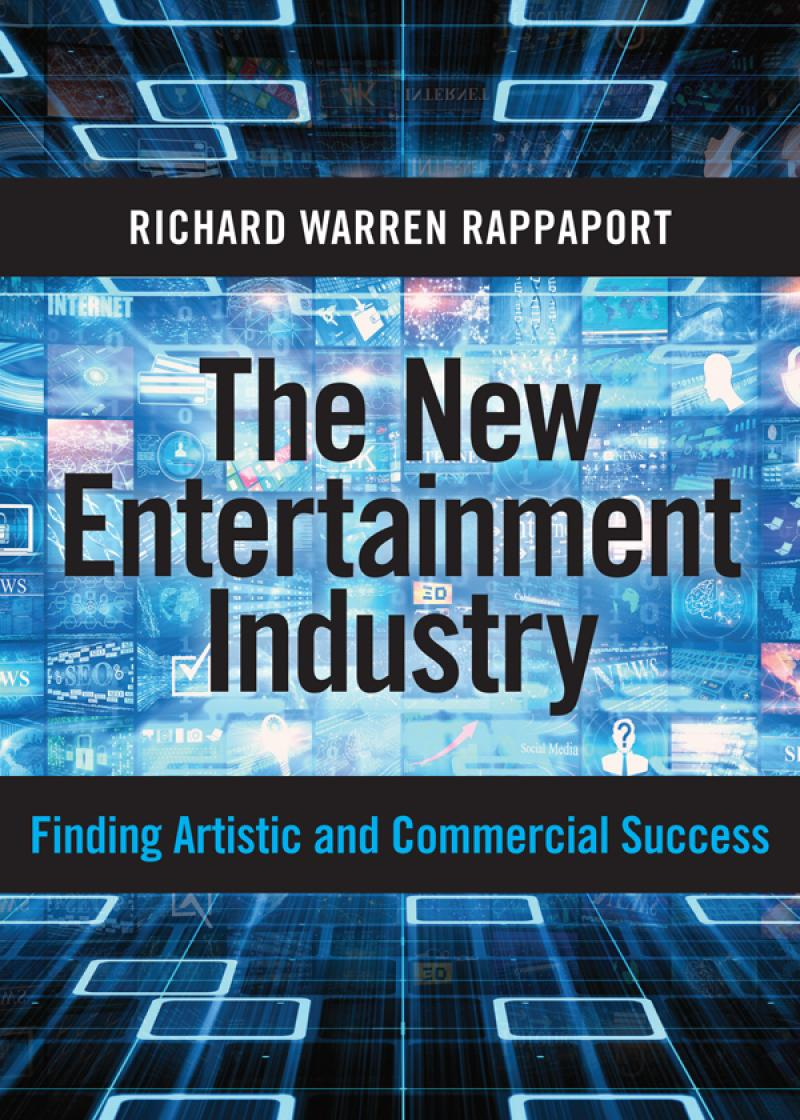 The New Entertainment Industry: Finding Artistic and