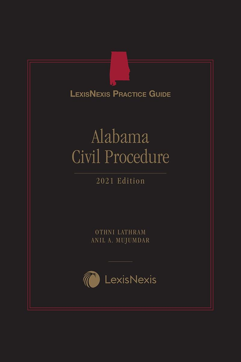 LexisNexis Practice Guide: Alabama Civil Procedure