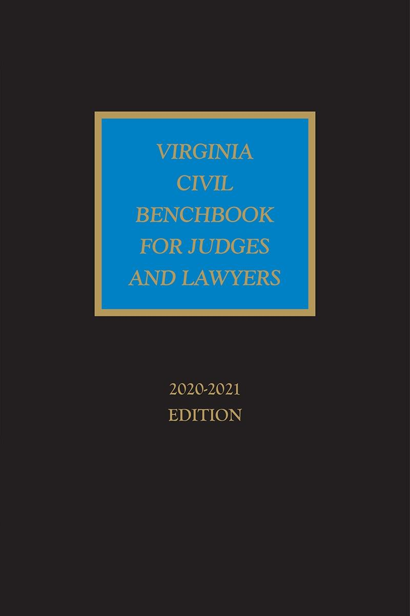Virginia Civil Benchbook for Judges and Lawyers